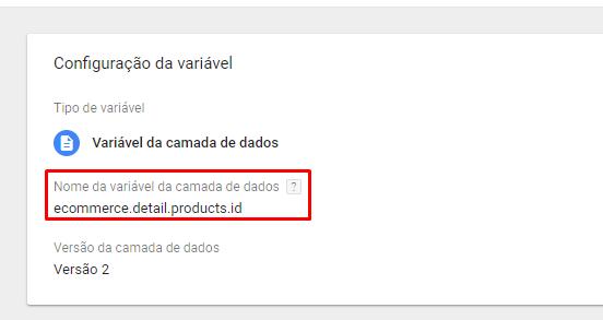Variável da Camada de Dados: ecommerce.detail.products.id